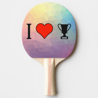 I Love Getting Trophies Ping-Pong Paddle