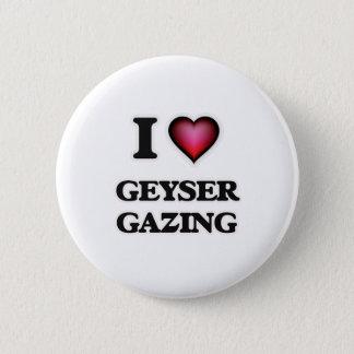 I Love Geyser Gazing Button