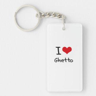 I Love Ghetto Single-Sided Rectangular Acrylic Keychain