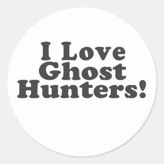 I Love Ghost Hunters! Classic Round Sticker