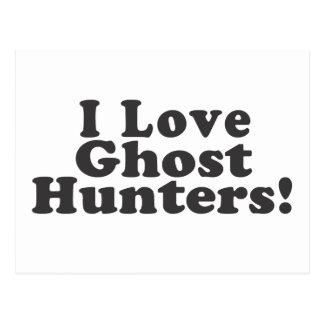 I Love Ghost Hunters! Postcard