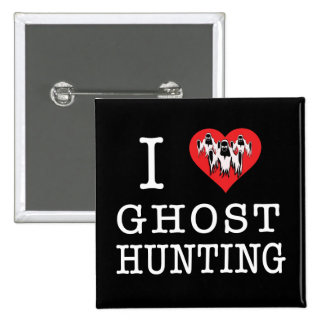 I Love Ghost Hunting Button
