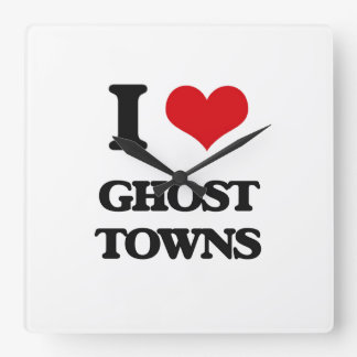I love Ghost Towns Square Wallclock