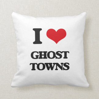 I love Ghost Towns Throw Pillow