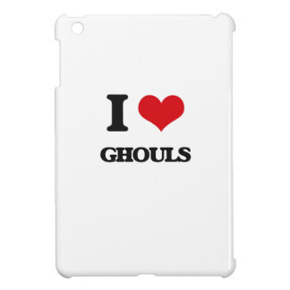 I love Ghouls Cover For The iPad Mini