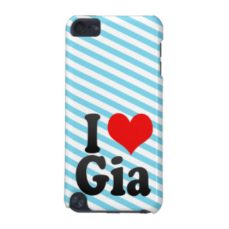 I love Gia iPod Touch 5G Case