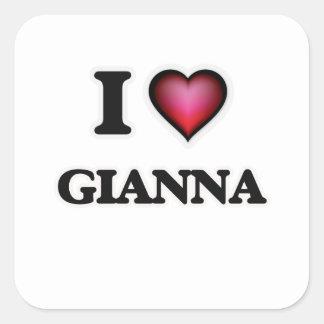 I Love Gianna Square Sticker