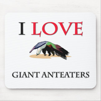 I Love Giant Anteaters Mouse Pads
