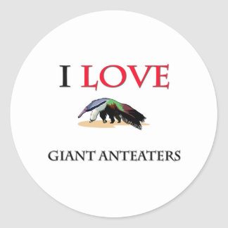 I Love Giant Anteaters Stickers