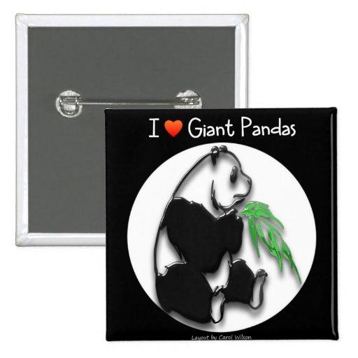 I LOVE GIANT PANDAS BUTTON
