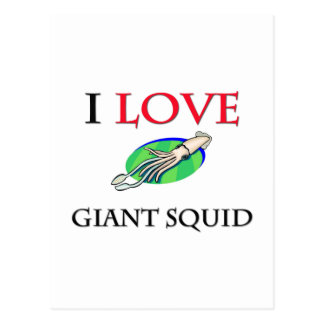 I Love Giant Squid Post Cards