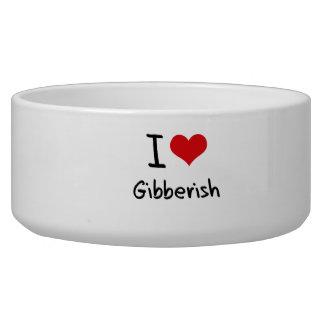 I Love Gibberish Dog Food Bowls