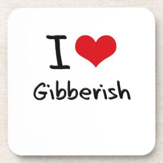 I Love Gibberish Drink Coasters
