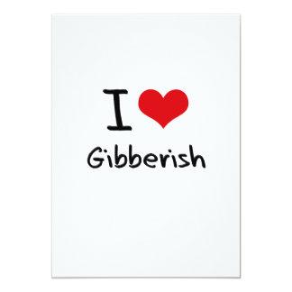 I Love Gibberish 5x7 Paper Invitation Card