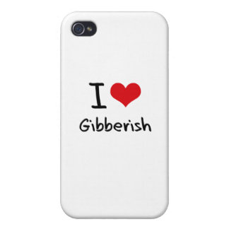 I Love Gibberish iPhone 4 Cover