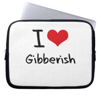 I Love Gibberish Laptop Sleeves