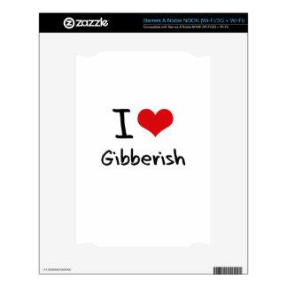 I Love Gibberish NOOK Skin