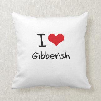I Love Gibberish Pillow