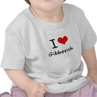 I Love Gibberish Shirt