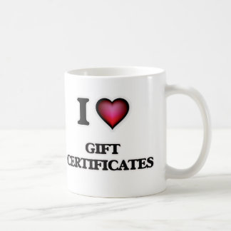 I love Gift Certificates Coffee Mug