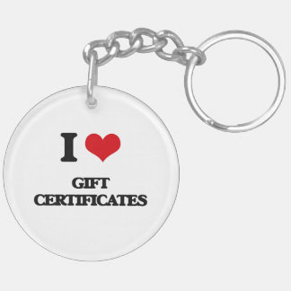 I love Gift Certificates Acrylic Key Chains