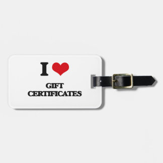 I love Gift Certificates Luggage Tag