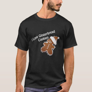 i love gingerbread cookies t-shirt