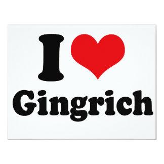 I LOVE GINGRICH 4.25X5.5 PAPER INVITATION CARD