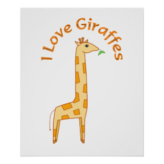 I Love Giraffes Poster