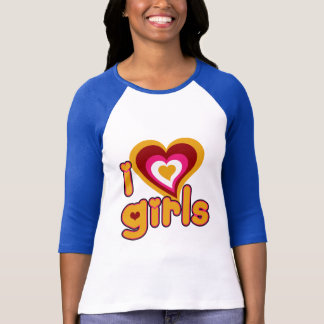 I Love Girls Ladies 3/4 Sleeve Raglan (Fitted) T-Shirt