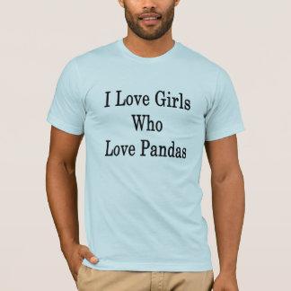 I Love Girls Who Love Pandas T-Shirt