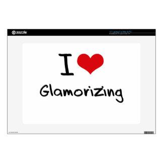 """I Love Glamorizing 15"""" Laptop Skins"""