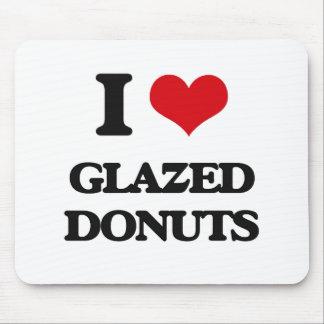 I love Glazed Donuts Mouse Pad