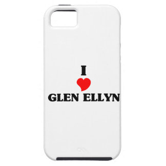 I love Glen Ellyn iPhone 5 Cases