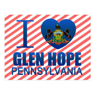 I Love Glen Hope, PA Postcard