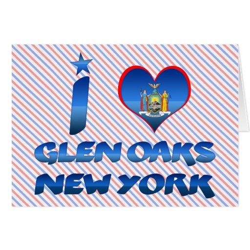 I love Glen Oaks, New York Greeting Card