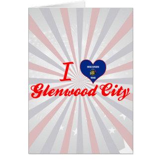 I Love Glenwood City, Wisconsin Cards