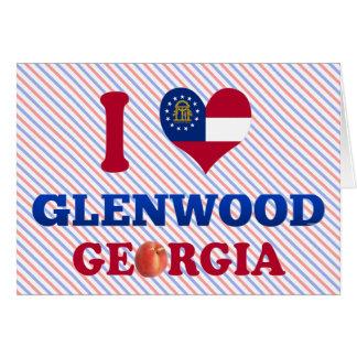 I Love Glenwood, Georgia Greeting Cards