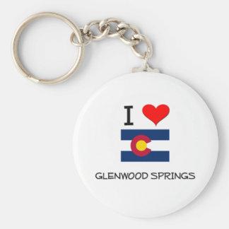 I Love GLENWOOD SPRINGS Colorado Keychain