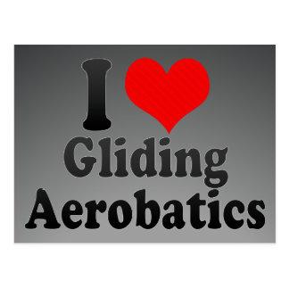 I love Gliding Aerobatics Postcard