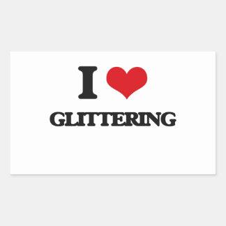 I love Glittering Rectangular Stickers