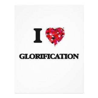 """I Love Glorification 8.5"""" X 11"""" Flyer"""