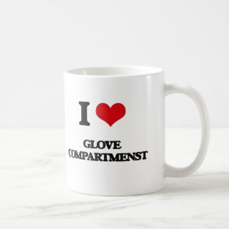 I love Glove Compartmenst Classic White Coffee Mug
