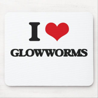 I love Glowworms Mouse Pad