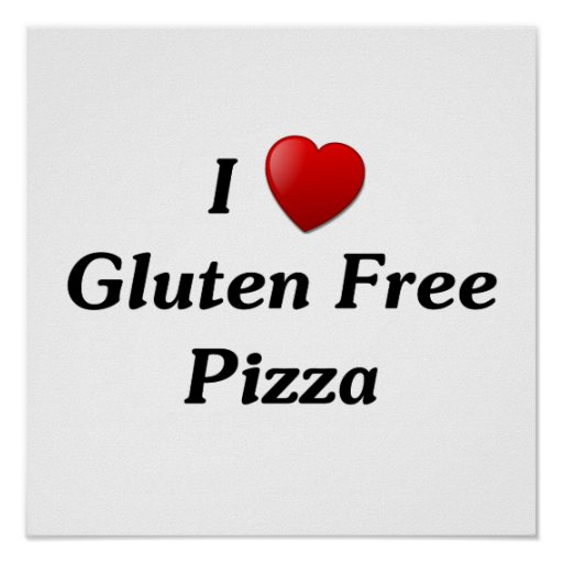 I Love Gluten Free Pizza Poster