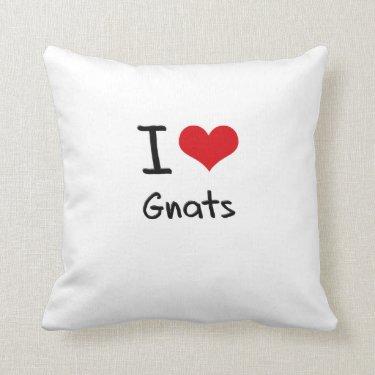 I Love Gnats Throw Pillow