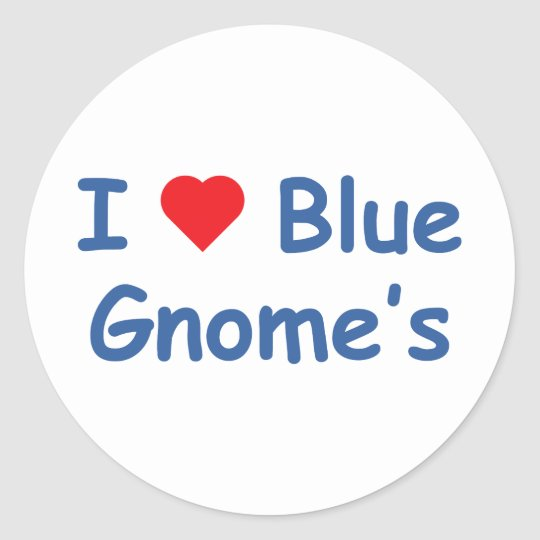 I Love Gnome's Classic Round Sticker