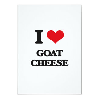 I love Goat Cheese 5x7 Paper Invitation Card