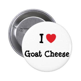 I love Goat Cheese heart T-Shirt Buttons