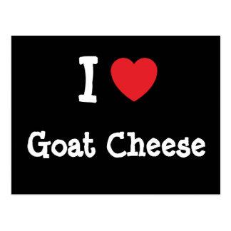 I love Goat Cheese heart T-Shirt Postcard